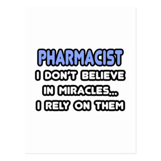 Miracles and Pharmacists Postcard