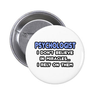 Miracles and Psychologists Buttons