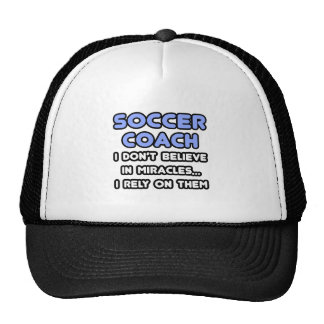 Miracles and Soccer Coaches Mesh Hat