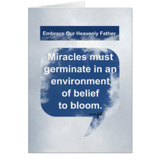 Miracles, Belief and Bloom Card