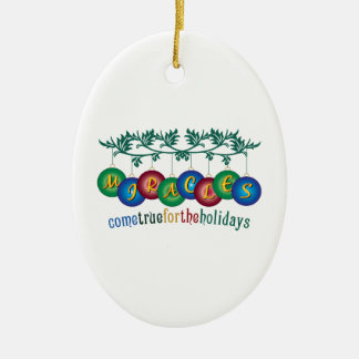 Miracles Come True Christmas Ornament
