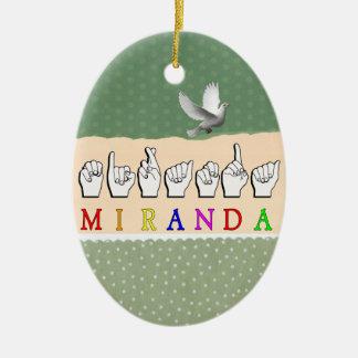 MIRANDA FINGERSPELLED NAME SIGN CERAMIC OVAL DECORATION