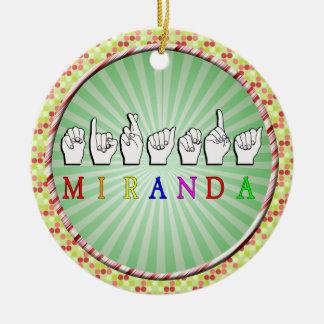 MIRANDA FINGERSPELLED NAME SIGN ROUND CERAMIC DECORATION