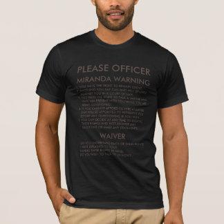 MIRANDA WARNING T-Shirt
