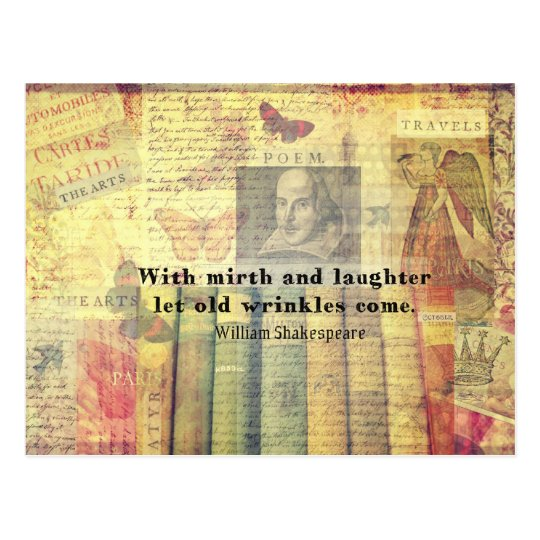Mirth and Laughter Old Wrinkles Shakespeare Quote Postcard