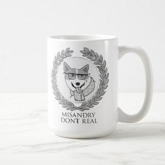 MISANDRY DONT REAL in ur coffee Coffee Mug