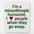 Misanthropic Humanist Loner Satire Mouse Mat