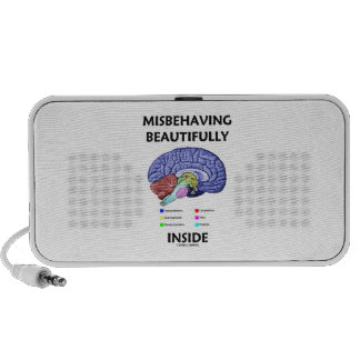 Misbehaving Beautifully Inside Anatomical Brain Travel Speaker