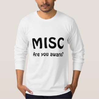 MISC, Are you aware? Tees