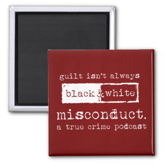 """misconduct. Official 2"""" Magnet"""