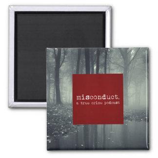 """misconduct. Premium 2"""" Magnet"""