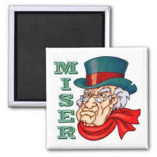 Miserable Miser Square Magnet