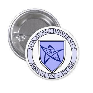 """Miskatonic University Pin 1"""" 1 Inch Round Button"""