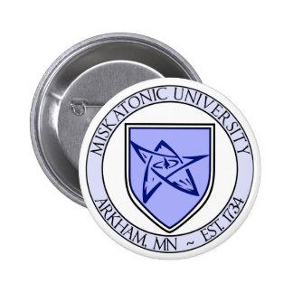 """Miskatonic University Pin 2"""" 2 Inch Round Button"""