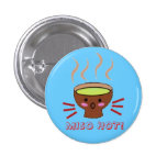 MISO HOT! 3 CM ROUND BADGE