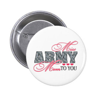 Miss Army Mom Pinback Button