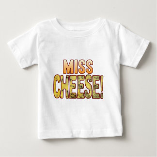 Miss Blue Cheese Baby T-Shirt