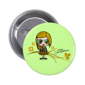 """Miss Cosmopolitan"" Button"