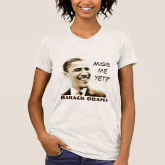 """Miss Me Yet?"" & ""Barack Obama"" with Obama Graphic T-Shirt"