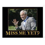 Miss Me Yet? George W. Bush Postcard