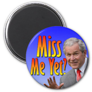 Miss Me Yet? Tea Party Favorate 6 Cm Round Magnet