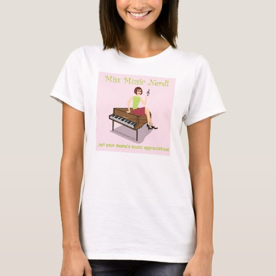 Miss Music Nerd Shirt