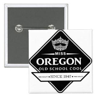 Miss Oregon Old School Square Button