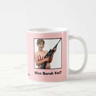 Miss Sarah Yet? Coffee Mugs