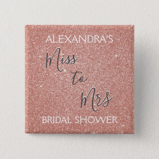 Miss to Mrs Bridal Shower Party Rose Gold Sparkle 15 Cm Square Badge