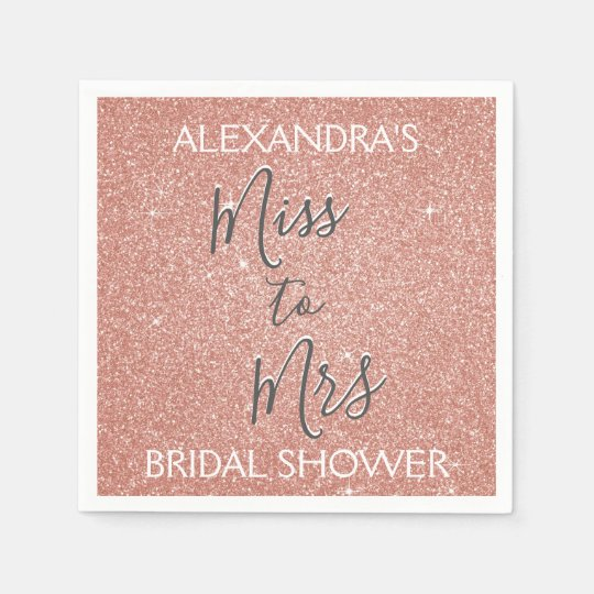 Miss to Mrs Bridal Shower Party Rose Gold Sparkle Paper Napkins