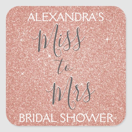 Miss to Mrs Bridal Shower Party Rose Gold Sparkle Square Sticker