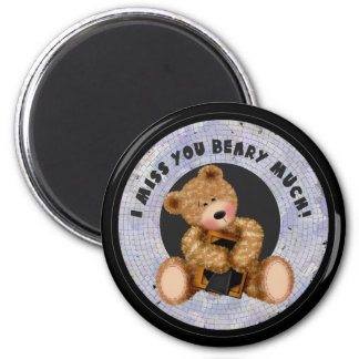 Miss U Beary Much 6 Cm Round Magnet