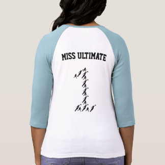Miss Ultimate Tee Shirt