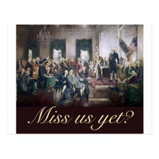 miss us yet constitutional convention founders postcard