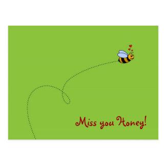Miss you Honey! Postcard