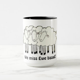 Miss you (play on words) mug