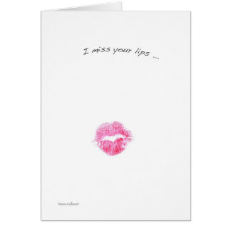 Miss your lips card