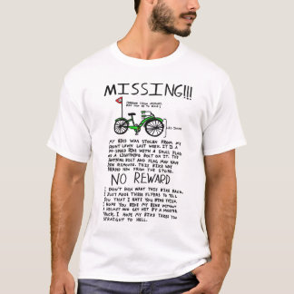 Missing bike T-Shirt
