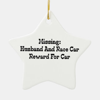 Missing Husband And Race Car Reward For Car Christmas Ornament