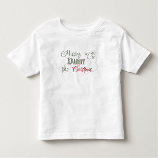 Missing My Daddy This Christmas Toddler T-Shirt
