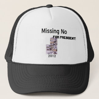 Missing No For President! Trucker Hat