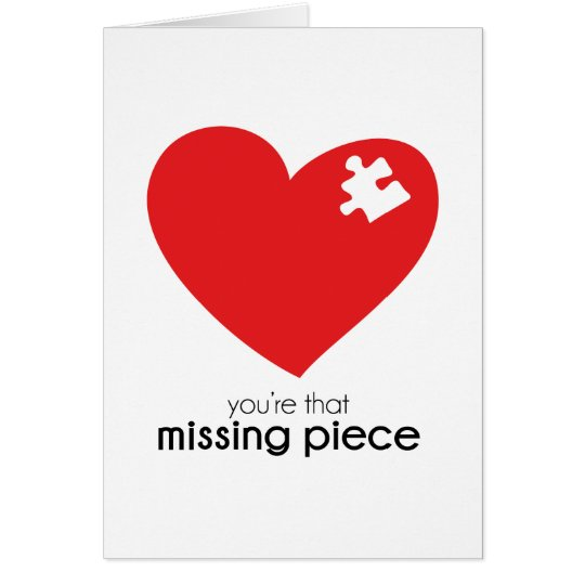 Missing Piece of My Heart Card