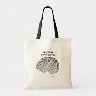 Missing Something? Tote Bag
