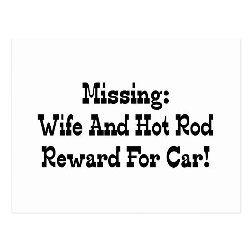 Missing Wife And Hot Rod Reward For Car Postcards
