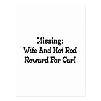 Missing Wife And Hot Rod Reward For Car Postcard