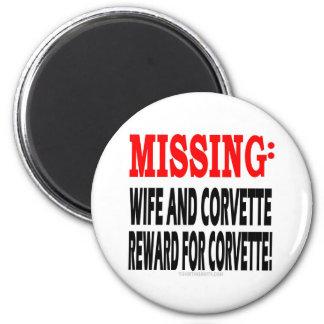 Missing Wife & Corvette Reward for Corvette 6 Cm Round Magnet