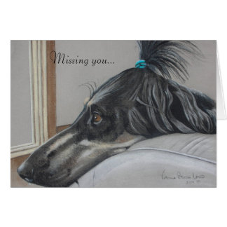 Missing You Afghan Hound greeting card