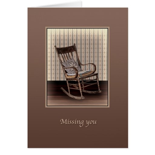 Missing You, Empty Old Vintage Rocking Chair Greeting Cards
