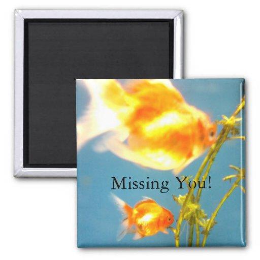 Missing You! Fridge Magnet