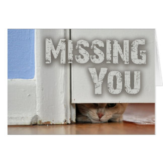 Missing You Peeking Kitty Card